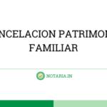 CANCELACION-PATRIMONIO-FAMILIAR