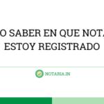 COMO-SABER-EN-QUE-NOTARIA-ESTOY-REGISTRADO