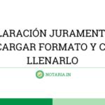DECLARACIÓN-JURAMENTADA-FORMATO-PODER-GENERAL-DESCARGAR-FORMATO-Y-COMO-LLENARLO
