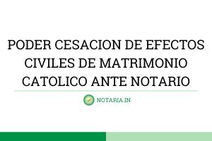 PODER-CESACION-DE-EFECTOS-CIVILES-DE-MATRIMONIO-CATOLICO-ANTE-NOTARIO