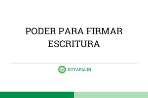 PODER-PARA-FIRMAR-ESCRITURA