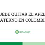SE-PUEDE-QUITAR-EL-APELLIDO-PATERNO-EN-COLOMBIA